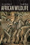 AFRICAN WILDLIFE, THE VERY BEST OF