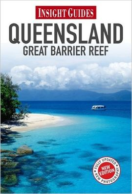 QUEENSLAND & GREAT BARRIER REEF -INSIGHT GUIDES