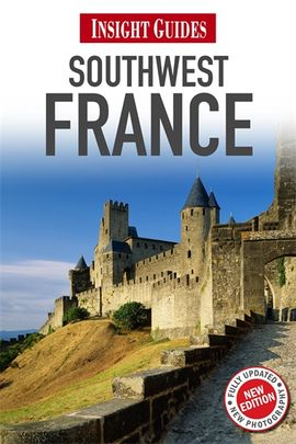 SOUTHWEST FRANCE -INSIGHT GUIDES