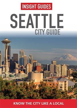 SEATTLE. CITY GUIDE -INSIGHT GUIDES