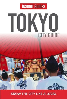 TOKYO -INSIGHT CITY GUIDE