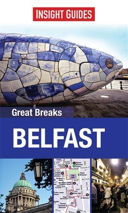 BELFAST. GREAT BREAKS -INSIGHT GUIDES