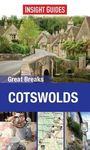 COTSWOLDS. GREAT BREAKS -INSIGHT GUIDES