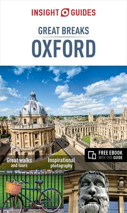 OXFORD. GREAT BREAKS -INSIGHT GUIDES