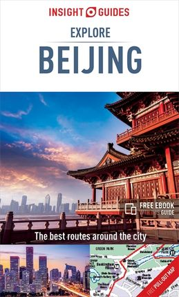 BEIJING. EXPLORE -INSIGHT GUIDES