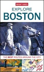 BOSTON. EXPLORE -INSIGHT GUIDES