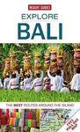 BALI. EXPLORE -INSIGHT GUIDES