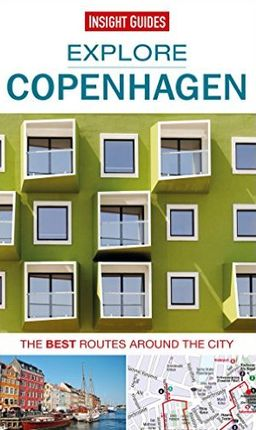 COPENHAGEN. EXPLORE -INSIGHT GUIDES