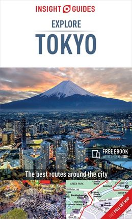 TOKYO. EXPLORE -INSIGHT GUIDES