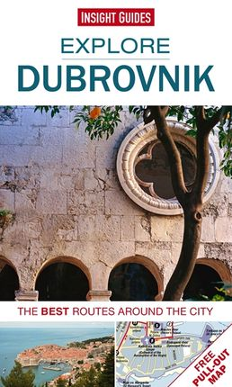 DUBROVNIK. EXPLORE -INSIGHT GUIDES