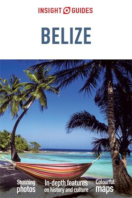 BELIZE- INSIGHT GUIDES