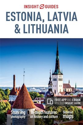ESTONIA, LATVIA & LITHUANIA -INSIGHT GUIDES