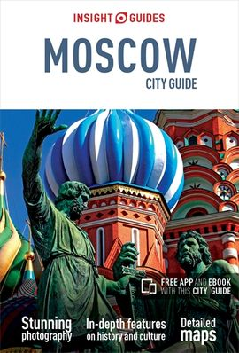MOSCOW. CITY GUIDE -INSIGHT GUIDES