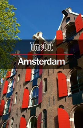 AMSTERDAM -TIME OUT GUIDE
