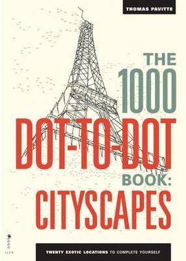 1000 DOT-TO-DOT BOOK: CITYSCAPES, THE
