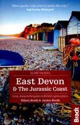 EAST DEVON & THE JURASSIC COAST SLOW TRAVEL GUIDES -BRADT