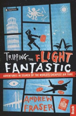 TRIPPING THE FLIGHT FANTASTIC -BRADT