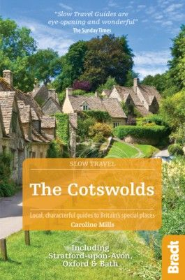 COTSWOLDS, THE -SLOW TRAVEL GUIDES -BRADT