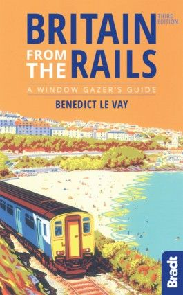 BRITAIN FROM THE RAILS -BRADT