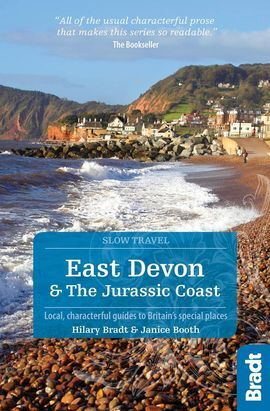 EAST DEVON & THE JURASSIC COAST -SLOW TRAVEL -BRADT