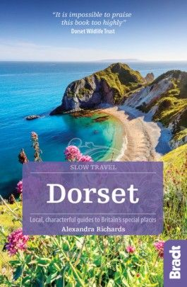 DORSET -SLOW TRAVEL GUIDES -BRADT