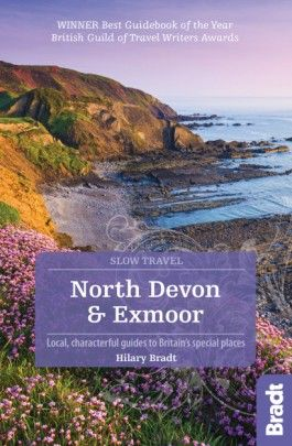 NORTH DEVON & EXMOOR -SLOW TRAVEL GUIDES -BRADT