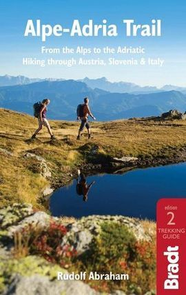 ALPE-ADRIA TRAIL. FROM THE ALPS TO THE ADRIATIC -BRADT