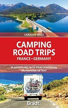 CAMPING ROAD TRIPS FRANCE GERMANY -BRADT