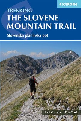 SLOVENE MOUNTAIN TRAIL -CICERONE
