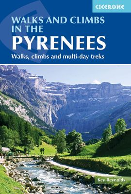 PYRENEES, WALKS AND CLIMBS IN THE - CICERONE