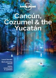 CANCUN, COZUMEL & THE YUCATAN -LONELY PLANET
