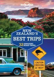 NEW ZEALAND'S BEST TRIPS -LONELY PLANET
