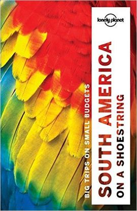 SOUTH AMERICA ON A SHOESTRING -LONELY PLANET