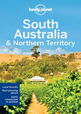 SOUTH AUSTRALIA & NORTHERN TERRITORY -LONELY PLANET