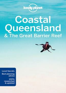 COASTAL QUEENSLAND & THE GREAT BARRIER REEF -LONELY PLANET