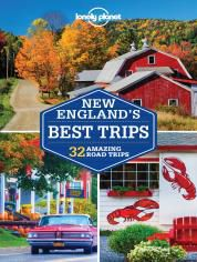 NEW ENGLAND'S. BEST TRIPS -LONELY PLANET
