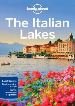 ITALIAN LAKES, THE -LONELY PLANET