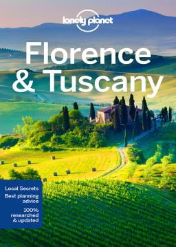FLORENCE & TUSCANY -LONELY PLANET