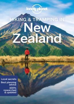 NEW ZEALAND, HIKING & TRAMPING IN -LONELY PLANET