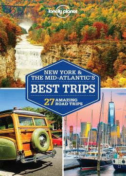 NEW YORK & MID-ATLANTIC'S BEST TRIPS -LONELY PLANET
