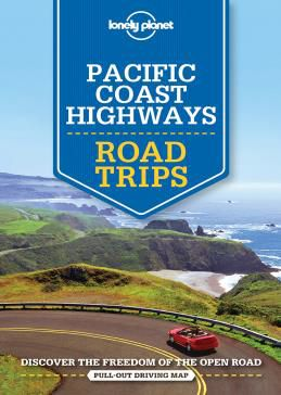 PACIFIC COAST HIGHWAYS ROAD TRIPS -LONELY PLANET