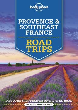 PROVENCE & SOUTHEAST FRANCE. ROAD TRIPS -LONELY PLANET