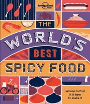 WORLD'S BEST SPICY FOOD -LONELY PLANET