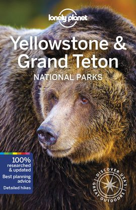 YELLOWSTONE & GRAND TETON NATIONAL PARKS -LONELY PLANET