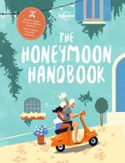 HONEYMOON HANDBOOK, THE -LONELY PLANET