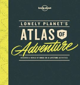 ATLAS OF ADVENTURE -LONELY PLANET