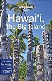 HAWAII, THE BIG ISLAND -LONELY PLANET