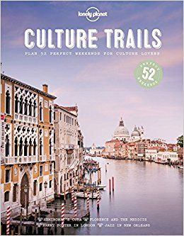 CULTURE TRAILS -LONELY PLANET