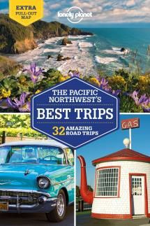 PACIFIC NORTHWEST'S BEST TRIPS -LONELY PLANET