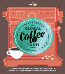 GLOBAL COFFEE TOUR, LONELY PLANET'S